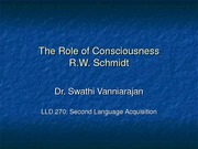 The Role of Consciousness