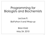 Lecture 9 - BioPython II and Wrap-Up