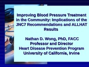 Hypertension Improving Treatment and Control JUNE 2007