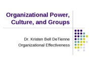 Session 17 (Organizational Power, Culture, and Job Satisfaction)_1