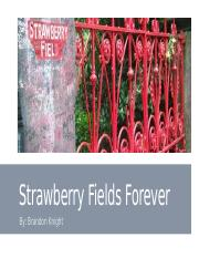 Strawberry Fields Forever Project.pptx