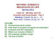 MOL CLASS 22 - Enzymes and Drug Design (Part 1) (class notes S11)