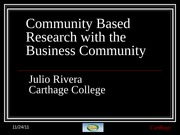 Community Based Research with the Business Community