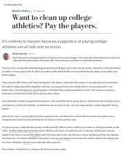 Want to clean up college athletics_ Pay the players.pdf