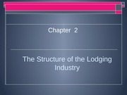 The Structure of the Lodging Industry