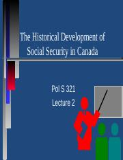 Pols321 week 2 - historical development of social security in canada