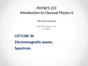 Lecture 30 - PHYS222_Fall2013