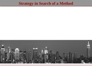 L11 - Strategy in Search of a Method