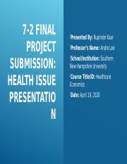 JWarren_Final Project_Health Issue Presentation_HCM 320.pptx.pptx