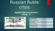 AME - Group 4 -Russian Rouble crisis