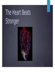 The Heart Beats Stronger.pptx