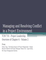 TCM 710 - Volume 2 Chapter 4 Manging and Resolving Conflict in a Project Environment