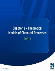 Chapter 2 - Modeling Chemical Processes (1).pptx