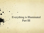 Everything is Illuminated Part 3