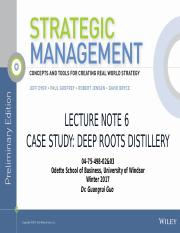 Lecture Note 6_CASE Deep Roots Distillery