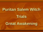 US History - Lesson Plan - Puritan Salem Witch Trials - 10-3-07