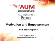 BUS_310_Chap_8_empowerment_and_Motivation_SUMMARY