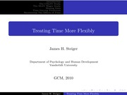 Psychology 319 (GCM)_Steiger_Lecture Notes on Treating Time More Flexibly