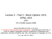 CS283 Lecture 2 - Part 2 - Block Ciphers - 20090915
