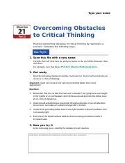 5 impediments obstacles to critical thinking Chapter 2: part 5 other impediments to critical thinking we saw how words can stand for something, but cannot prove the existence of things.