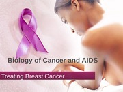 Lecture 15_Treating Breast Cancer short version