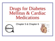 Lecture 12 - Diabetes Mellitus & Cardiac Medications