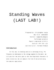 standing waves report In this lab, we will produce standing waves in two tubes, one with the ends have  a short plenary session for the different groups to report to the whole class.