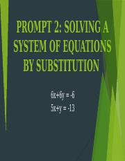 PROMPT 2 SOLVING A SYSTEM OF EQUATIONS BY SUBSTITUTION .pptx