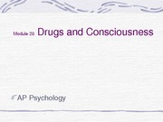 Module 20 Drugs and Consciousness