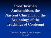 Pre Christian and early Church atinsemitism