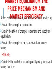 MARKET_EQUILIBRIUM_THE_PRICE_MECHANISM_AND_MARKET_EFFICIENCY.pptx