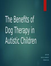 The Benefits of Dog Therapy in Autistic Children.pptx