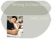 ENGL 1301 PowerPoint 13 Writing an In-Class Essay (1)