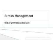 Stress management- Reducing the stress response