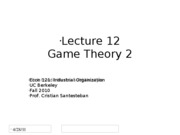 Lecture12_GameTheory2_Econ121_Fall2010