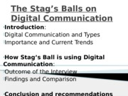 The Stag's Balls on Digital Communication presentation.(1)