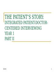 Integrated Patient-Doctor-Centered Interviewing - Part II