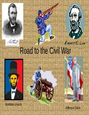 Unit_10--POWER_POINT_Road_to_Civil_War.ppt