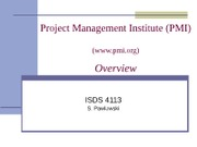 ISDS4113_PMI_Overview_061511