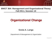 BMGT 364 Session 10 - Org Change