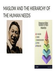 MASLOW AND THE HIERARCHY OF THE HUMAN NEEDS.pptx