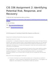 CIS 336 Assignment 2 Identifying Potential Risk, Response, and Recovery.docx