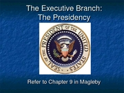 The Presidency-Chapter 9