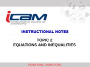TOPIC 2 EQUATIONS & INEQUALITIES