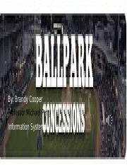 Ball park concessions information systems.pptx
