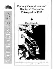 Mark-David Mandel, Factory Committees and Workers' Control in Petrograd in 1917.pdf