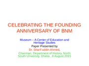 CELEBRATING THE FOUNDING ANNIVERSARY OF BNM