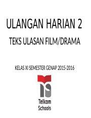 Ulangan Harian 2 Teks Ulasan Film Drama Copy Pptx Ulangan Harian