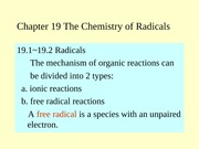 Chapter 19 The Chemistry of Radicals