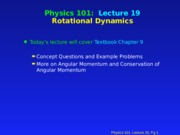 PHY 101 Lecture 19